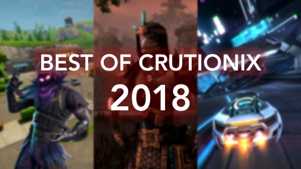 BEST OF CRUTIONIX (2018 Highlight Reel)